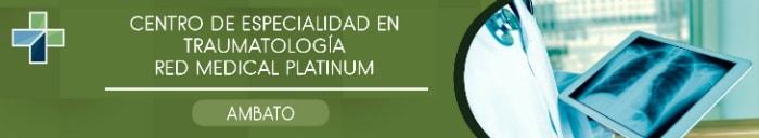 Traumatólogos en Ambato Red Medical Platinum